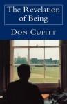 The Revelation Of Being - Don Cupitt