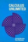 Calculus Unlimited - Jerrold E. Marsden, Alan Weinstein