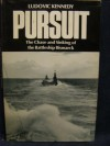 Pursuit The Chase and Sinking of the Battleship Bismarck - Ludovic Kennedy