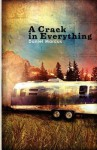 A Crack in Everything - Daniel Marcus