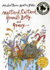 Mustard, Custard, Grumble Belly and Gravy [With CD] - Michael Rosen, Quentin Blake
