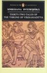 Simhasana Dvatrimsika: Thirty-Two Tales of the Throne of Vikramaditya (Penguin Classics) - A.N.D. Haksar