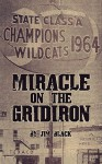 Miracle on the Gridiron - Jim Black