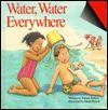 Water, Water Everywhere - Joanne Barkan, Heidi Petach