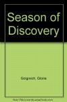 Season of Discovery - Gloria Goldreich