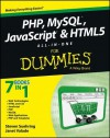 PHP, MySQL, JavaScript & HTML5 All-in-one For Dummies - Steve Suehring, Janet Valade