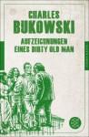 Aufzeichnungen eines Dirty Old Man: (Fischer Klassik PLUS) (German Edition) - Charles Bukowski, Carl Weissner