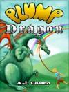 Plump Dragon - A. J. Cosmo, Mike Kalmbach