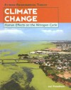 Climate Change: Human Effects On The Nitrogen Cycle (Extreme Environmental Threats) - Jeri Freedman