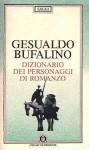 Dizionario dei personaggi di romanzo - Gesualdo Bufalino