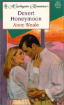 Desert Honeymoon - Anne Weale