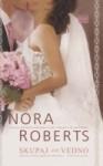 Skupaj za vedno - Nora Roberts