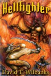 Hellfighter - David T. Wilbanks