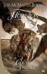 Horizon: Le Couteau du partage, T4 (Fantasy) (French Edition) - Lois McMaster Bujold, Benoît Domis