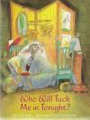 Who Will Tuck Me In Tonight? - Carol Roth, Valeri Gorbachev