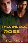 Thornless Rose - T.C. Mill