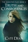 Truth and Consequences - Cate Dean