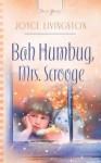 Bah Humbug, Mrs. Scrooge - Joyce Livingston