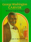 George Washington Carver - Lois P. Nicholson, William Epes