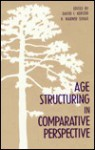 Age Structuring in Comparative Perspective - David I. Kertzer