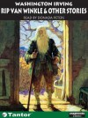 Rip Van Winkle: And Other Stories - Washington Irving, Donada Peters