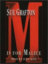 M Is For Malice (Audio) - Sue Grafton, Judy Kaye