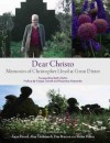 Dear Christo: Memories of Christopher Lloyd at Great Dixter - Beth Chatto