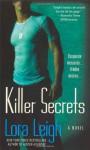 Killer Secrets (Tempting SEALs, #5) - Lora Leigh