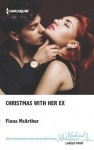 Christmas with Her Ex (The Christmas Express!) - Fiona McArthur