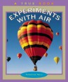 Experiments with Air - Salvatore Tocci, Robert Gardner, Nanci R. Vargus
