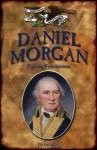 Daniel Morgan: Fighting Frontiersman - Jim Gallagher