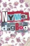 Nynnes Dagbog (Book 1) - Henriette Lind, Anette Vestergaard, Lotte Thorsen