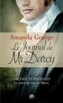 Le Journal de Mr Darcy (Pemberley) (French Edition) - Amanda Grange, Claire Allouch