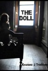 THE DOLL - Kristine J. Trudeau, Jennifer Rose
