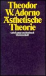 Ästhetische Theorie (Suhrkamp Taschenbuch Wissenschaft, #2) - Theodor W. Adorno