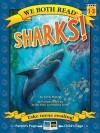 Sharks! (We Both Read) - Sindy McKay, Judith Hunt, Wendy Smith
