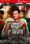 The Holy Trinity 2: The Angel of Death - Jane Wallace-Knight
