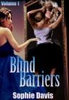 Blind Barriers - Sophie Davis