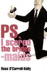 Ross O'Carroll-Kelly, PS, I scored the bridesmaids: 4 (Ross O'Carroll Kelly) - Paul Howard, Alan Clarke