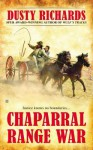 Chaparral Range War - Dusty Richards