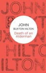 Death of an Alderman - John Buxton Hilton