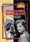Rachel Carson: Protecting Our Earth - Adele Glimm, Bank Street College of Education
