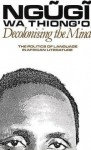Decolonising the Mind (Studies in African Literature) - Ngugi wa Thiong'o