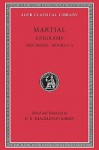 Epigrams, I, Spectacles, Books 1-5 (Loeb Classical Library) - Marcus Valerius Martialis, D.R. Shackleton Bailey