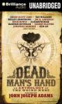 Dead Man's Hand: An Anthology of the Weird West - John Joseph Adams