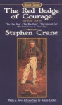 The Red Badge of Courage And Four Stories (Signet Classics) - Stephen Crane, James Dickey