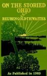 On the Storied Ohio - Reuben Gold Thwaites