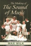 The Making of the Sound of Music - Max Wilk