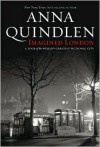 Imagined London - Anna Quindlen