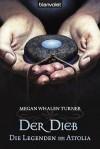 Der Dieb (Die Legenden von Attolia #1) - Megan Whalen Turner, Maike Claußnitzer